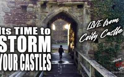 It's time to STORM YOUR CASTLES – live from Coity Castle, Wales